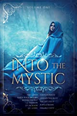 Into the Mystic: Volume One Paperback