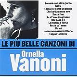 Le Piu' Belle Canzoni Di Ornella Vanoni