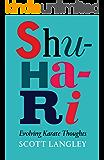 Shu-Ri-Ha - Evolving Karate Thoughts