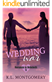 Wedding War (Romance in Rehoboth Book 5)