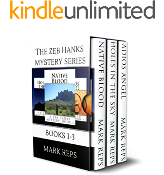 The Zeb Hanks Mystery Series Books 1 3 Kindle Edition By Reps Mark Literature Fiction Kindle Ebooks Amazon Com
