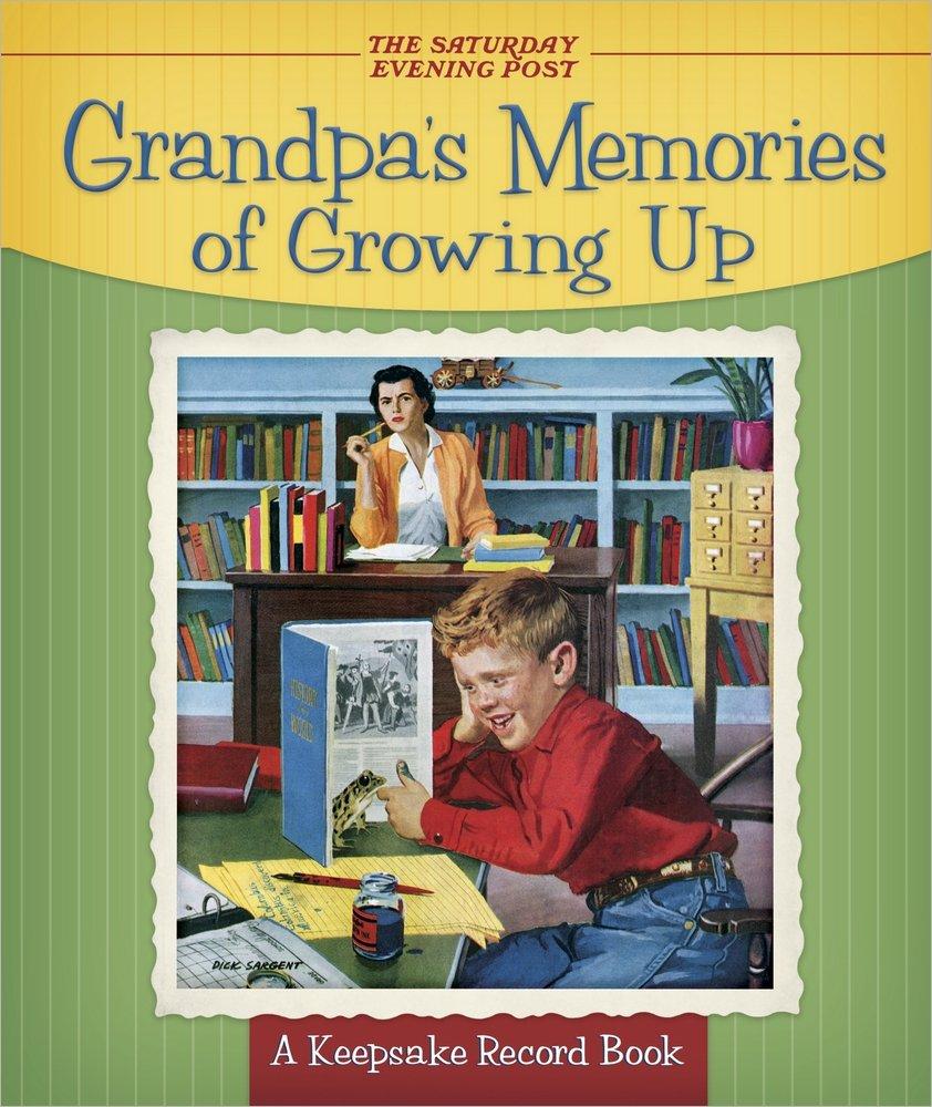 Grandpa's Memories of Growing Up: A Keepsake Record Book ebook