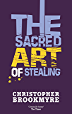 The Sacred Art Of Stealing (Angelique De Xavier series Book 2)