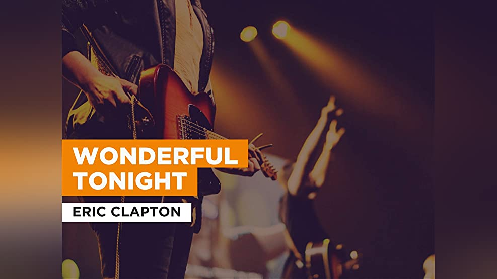 Wonderful Tonight in the Style of Eric Clapton