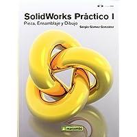 SolidWorks Práctico I: Pieza, Ensamblaje y Dibujo