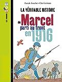 MARCEL, SOLDAT PENDANT LA PREMIÈRE GUERRE MONDIALE
