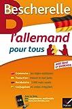 Bescherelle L'allemand pour tous: Grammaire, Vocabulaire, Conjugaison...