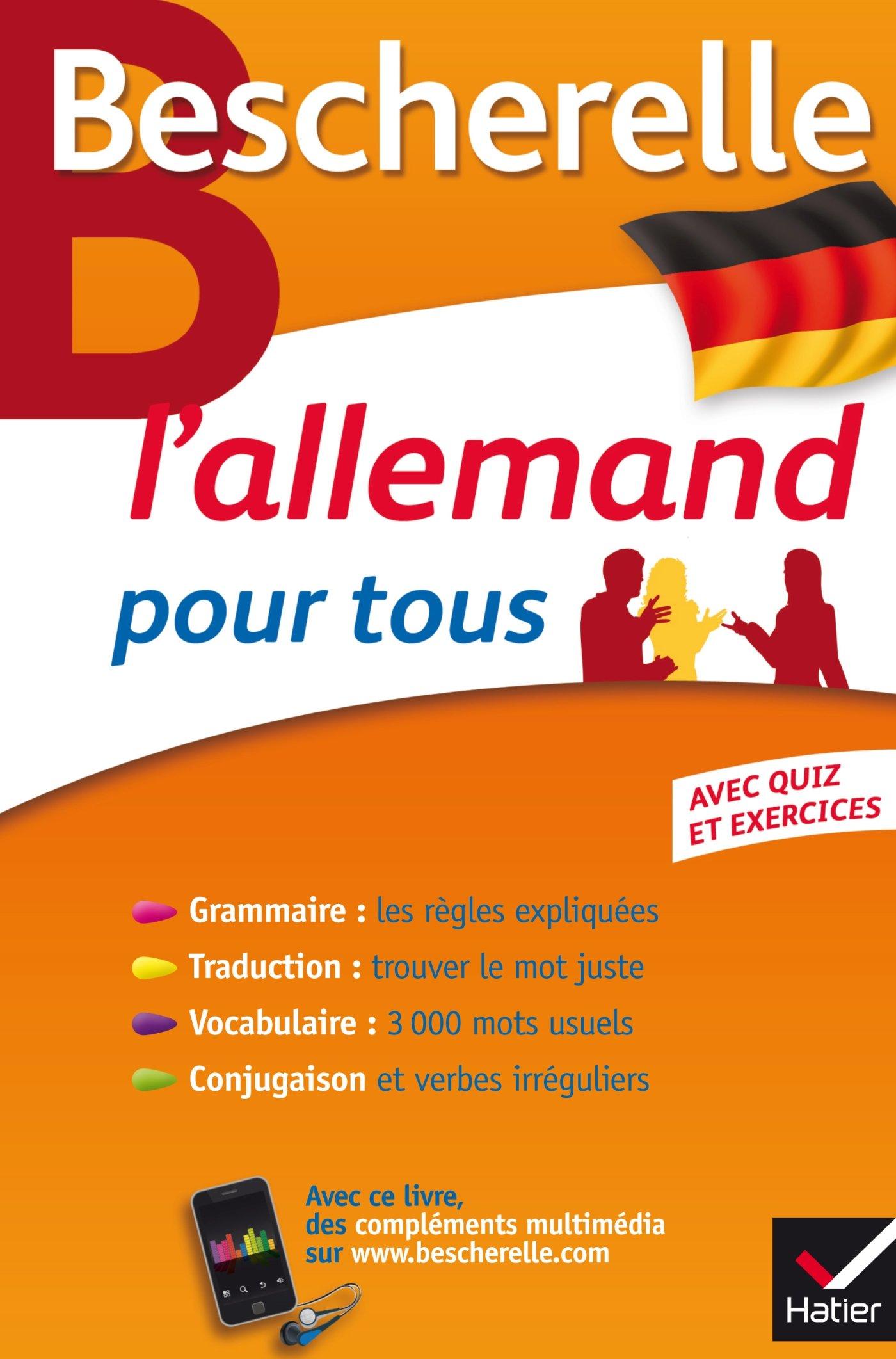 Amazon Fr Bescherelle L Allemand Pour Tous Grammaire Vocabulaire Conjugaison Metrich Rene Larrory Anne Livres