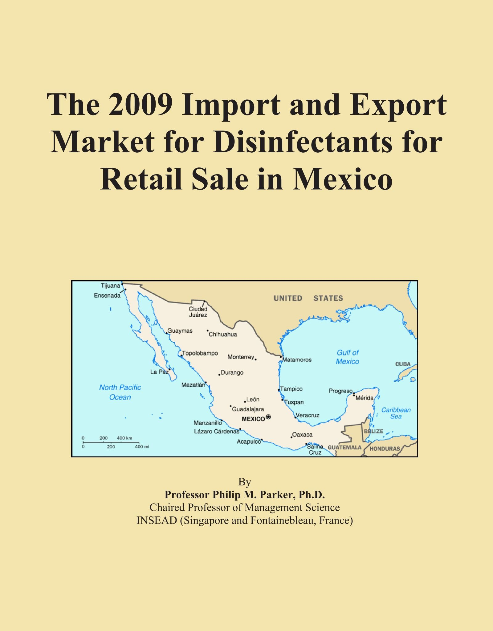 Download The 2009 Import and Export Market for Disinfectants for Retail Sale in Mexico pdf epub