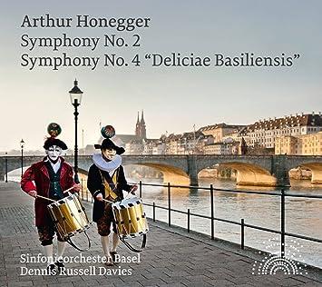 オネゲル:交響曲 第2番&交響曲 第4番「バーゼルの喜び」(Honegger: Symphonies Nos. 2 & 4)