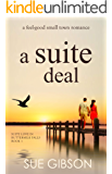 A Suite Deal: A Clean Small-Town Romance (Suite Love in Buttermilk Falls Book 1)