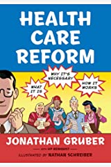Health Care Reform: What It Is, Why It's Necessary, How It Works Paperback