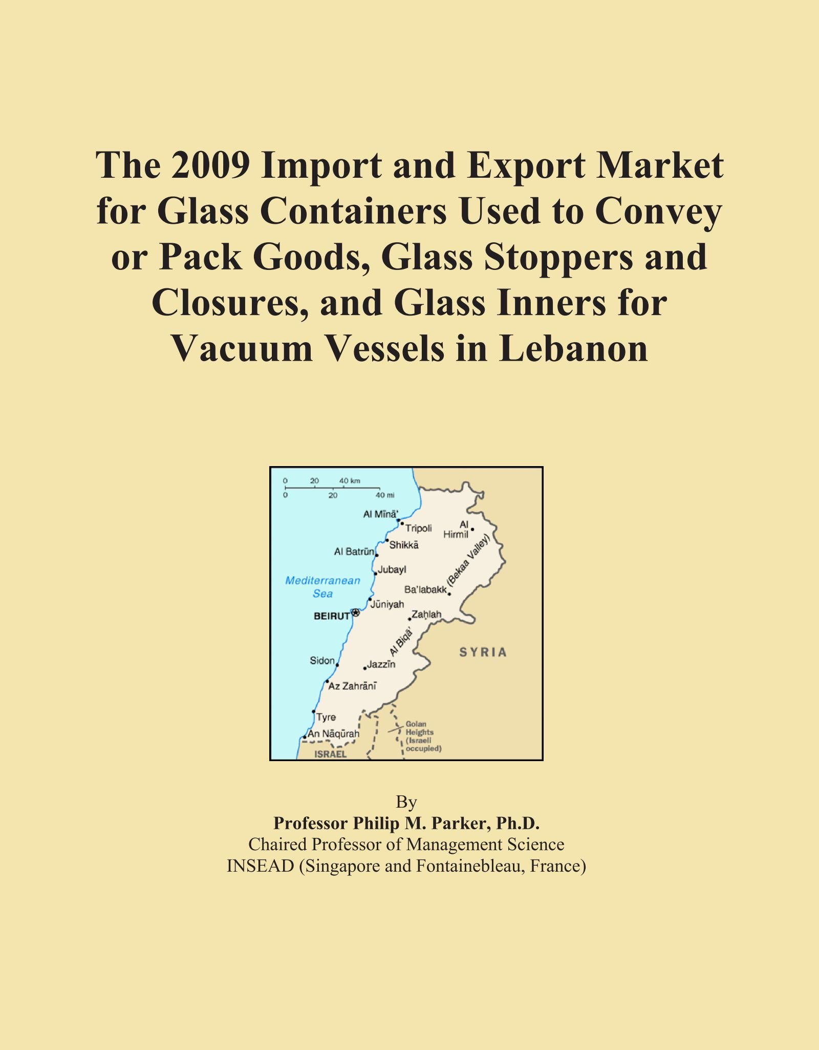 Download The 2009 Import and Export Market for Glass Containers Used to Convey or Pack Goods, Glass Stoppers and Closures, and Glass Inners for Vacuum Vessels in Lebanon PDF