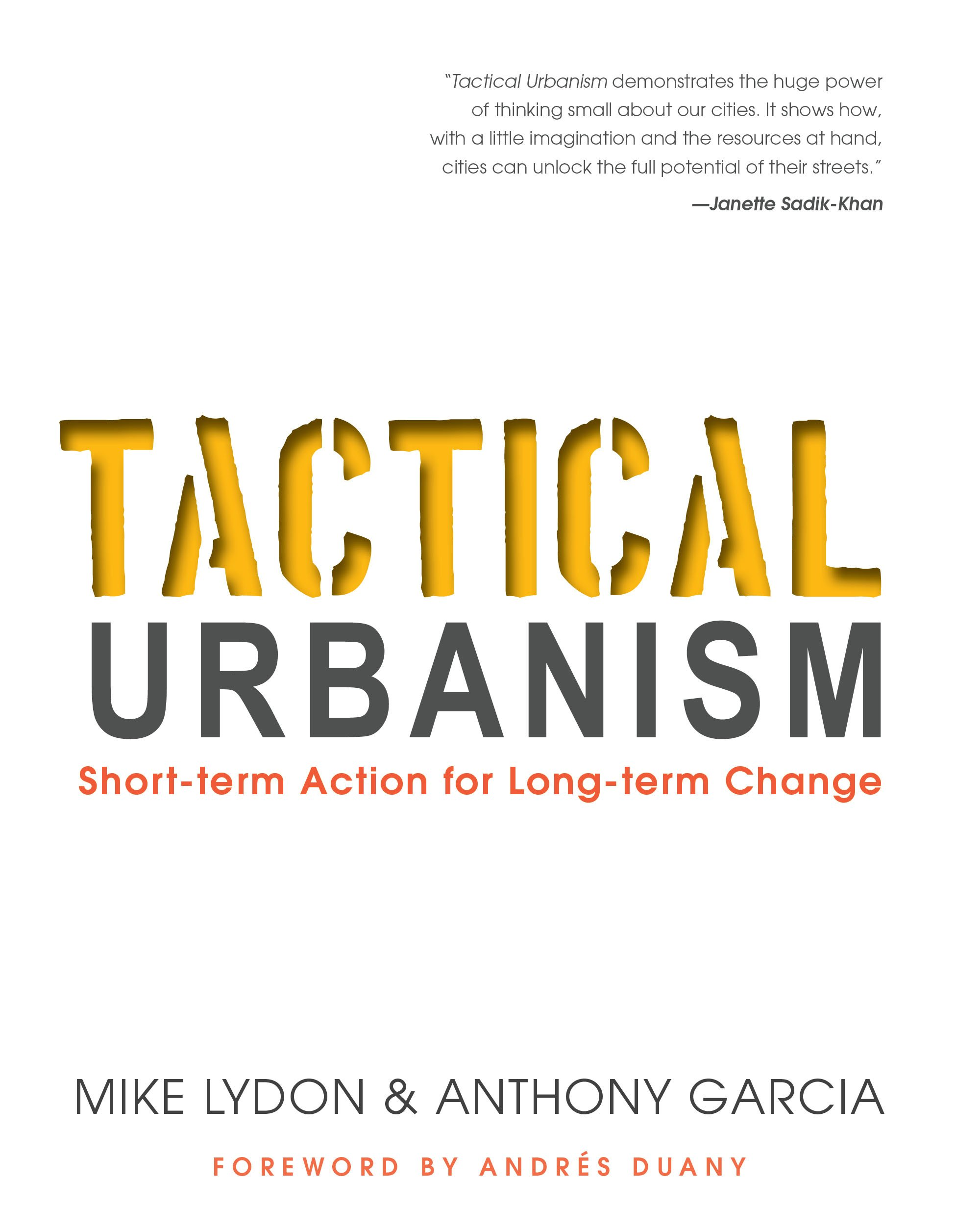Associated product image for Tactical Urbanism: Short-term Action for Long-term Change