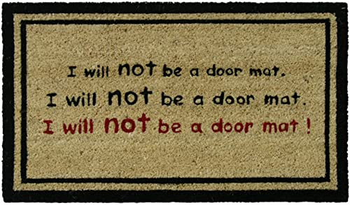 Rubber-Cal I Will Not Be a Doormat Funny Coir Mats, 18 x 30-Inch