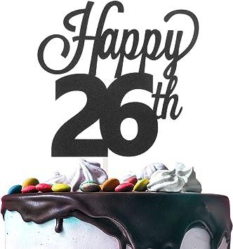 26th Happy Birthday Cake Topper Premium Double Sided Black Glitter Cardstock Paper - 6 x 8 Twenty-sixth 26 Years Old Bday Wedding Anniversary ...