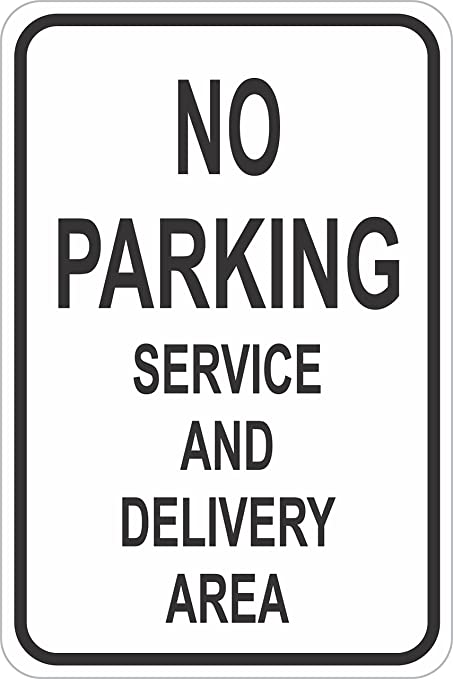 Amazon com : No Parking Service and Delivery Area Sign 12