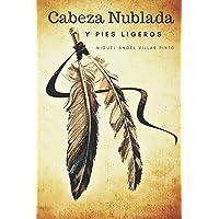 Cabeza Nublada y Pies Ligeros (Infantil (a partir de 8 años)) (Spanish Edition)