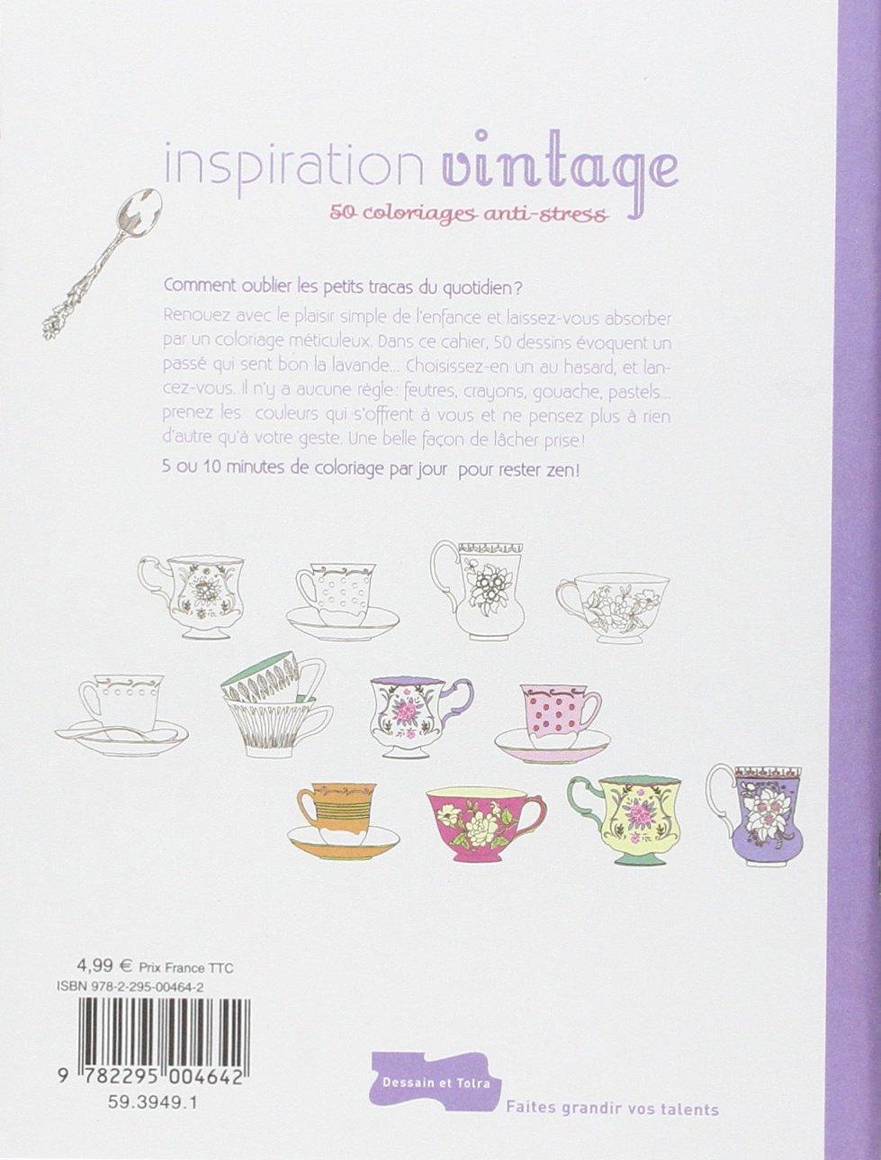 Inspiration Vintage 50 Coloriages Anti Stress Amazoncouk