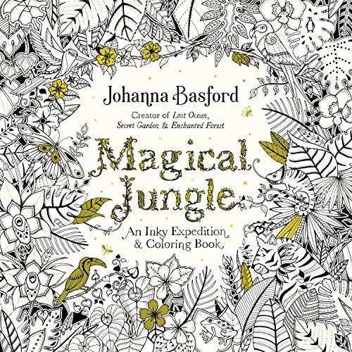 Magical Jungle: An Inky Expedition and Coloring Book for Adults (Inky Quest)