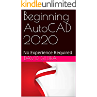 Beginning AutoCAD 2020: No Experience Required (English Edition)