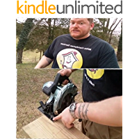 How To Use A Circular Saw Like A Pro.: A Real Deal Tome Anyone Can Understand