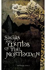 Sagas and Myths of the Northmen (Penguin Epics Book 16) Kindle Edition