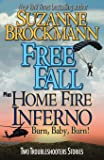 Free Fall & Home Fire Inferno (Burn, Baby, Burn): Two Troubleshooters Short Stories (Troubleshooters Shorts and Novellas…
