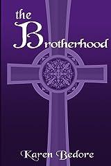 The Brotherhood (The Bard Trilogy Book 3) Kindle Edition