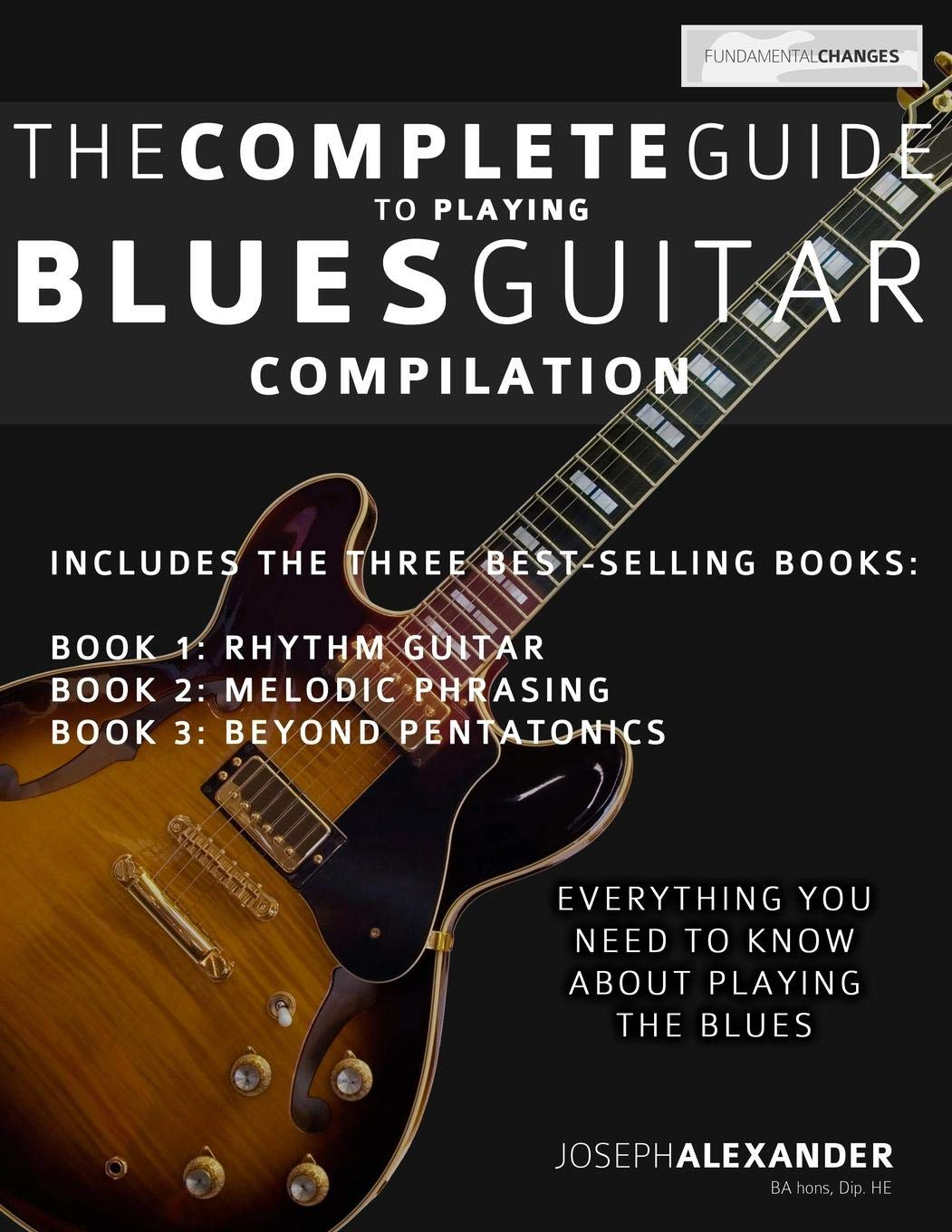 The Complete Guide to Playing Blues Guitar: Compilation: Volume 4 ...