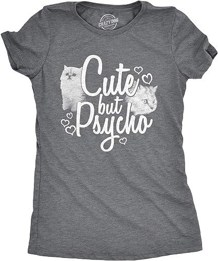 Women/'s Pyscho Funny Joke Cute Cool FITTED T-SHIRT
