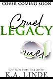 Cruel Legacy