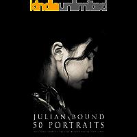 Julian Bound 50 Portraits (English Edition)
