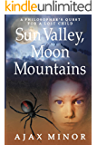 Sun Valley, Moon Mountains (The Ur Legend Book 1)