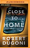 Close to Home (Tracy Crosswhite)