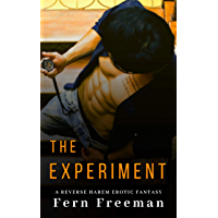 The Experiment: A Reverse Harem Erotic Fantasy (English Edition)