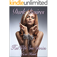 DARK DESIRES: Hot Wife Sex Stories (English Edition)