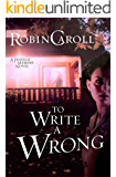 To Write A Wrong (Justice Seekers Book 2)