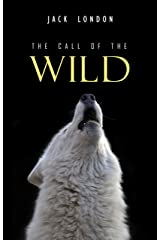 The Call of the Wild Kindle Edition