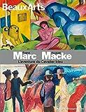 Franz Marc August Macke : L'aventure du Cavalier bleu