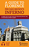 A Guide to Florence per Dan Brown's Inferno: An eBook with an audio version for discovering Florence, Italy, in the footsteps of Robert Langdon (Travel 1) (English Edition)