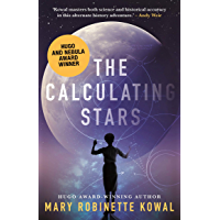 The Calculating Stars (The Lady Astronaut Book 1)