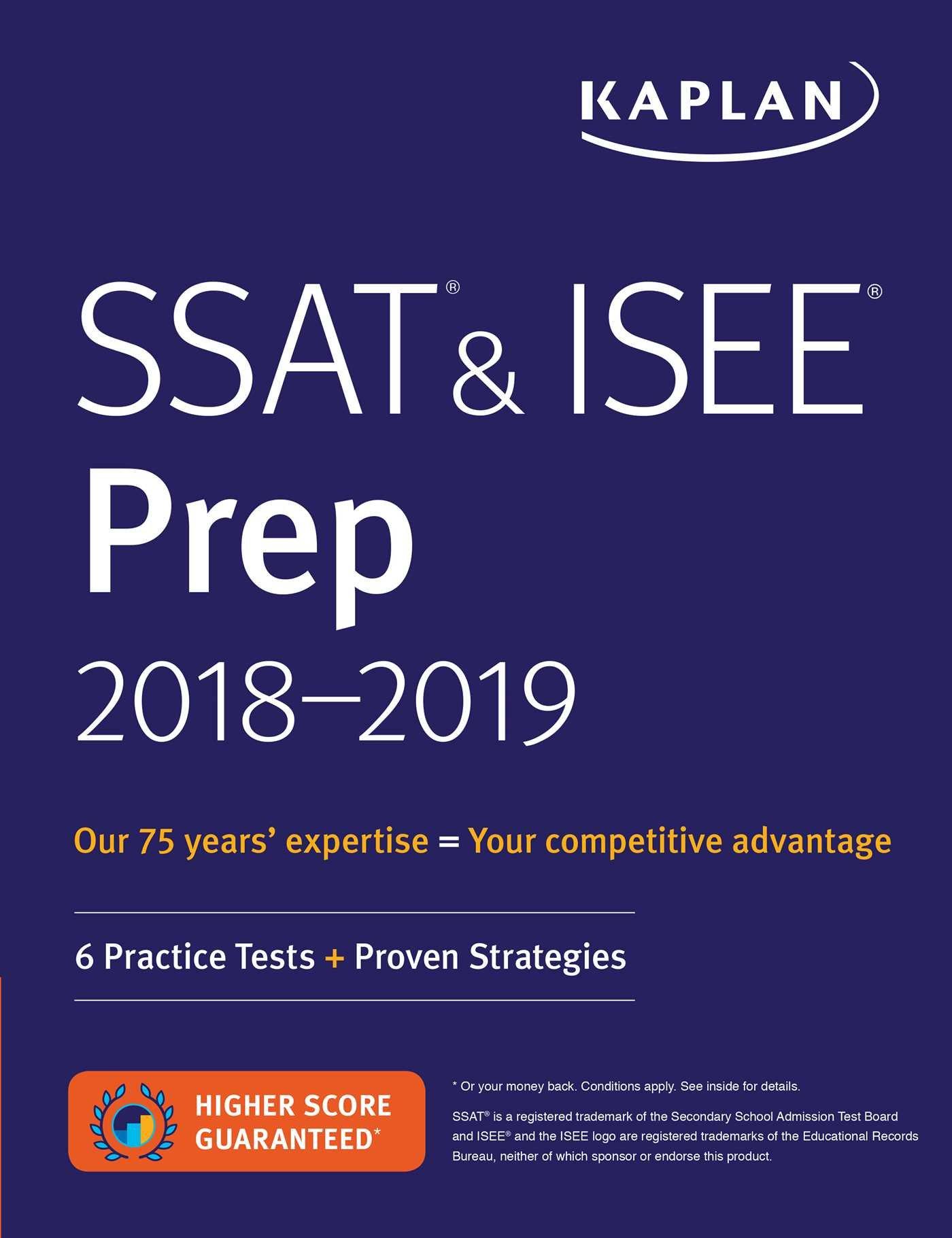 SSAT And ISEE Prep 2018 2019  6 Practice Tests + Proven Strategies  Kaplan Test Prep