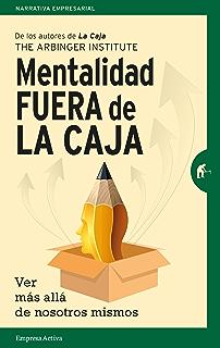 Mentalidad fuera de la caja (Gestión del conocimiento) (Spanish Edition)