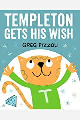 Templeton Gets His Wish Hardcover