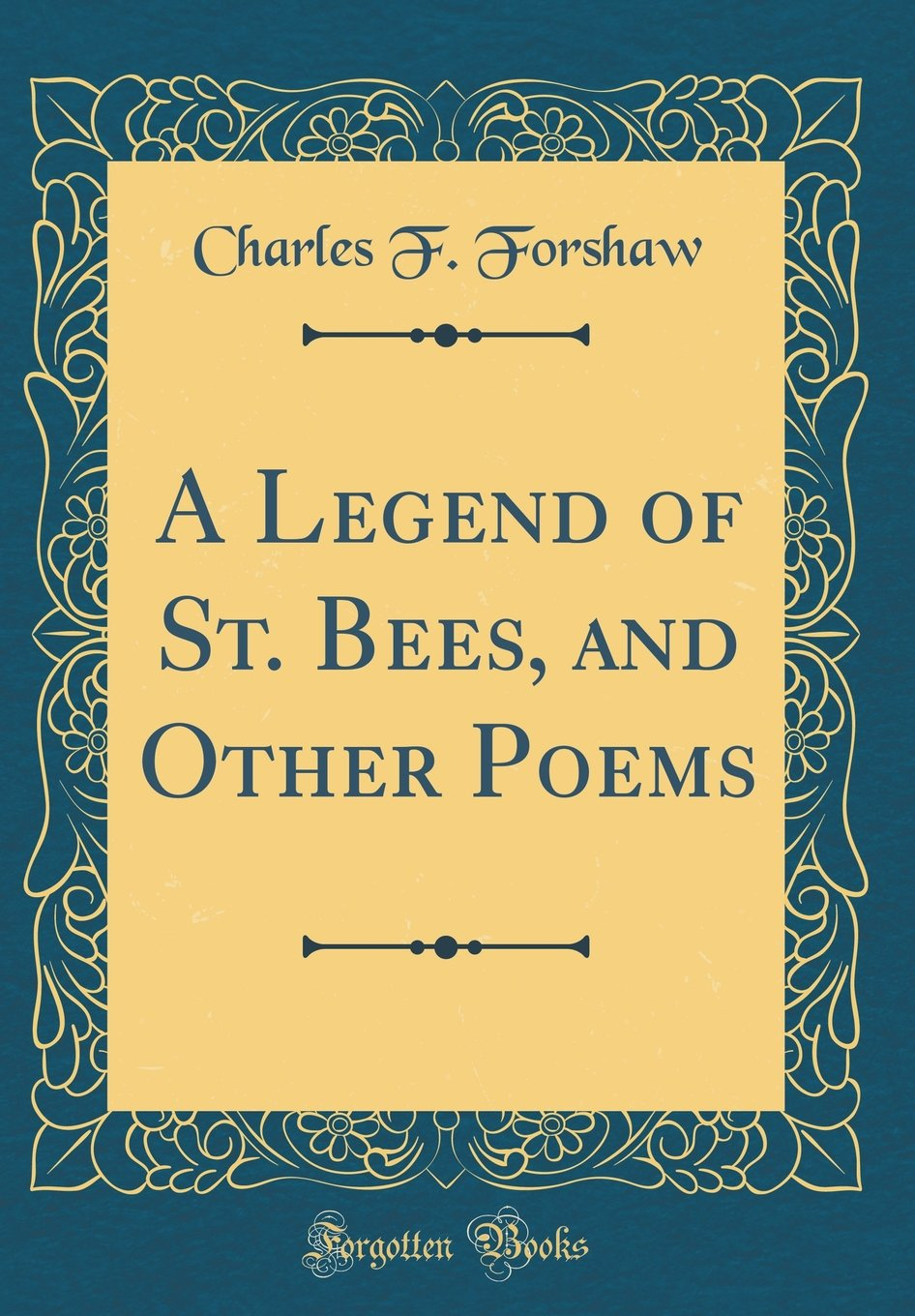 A Legend of St. Bees, and Other Poems (Classic Reprint) pdf epub