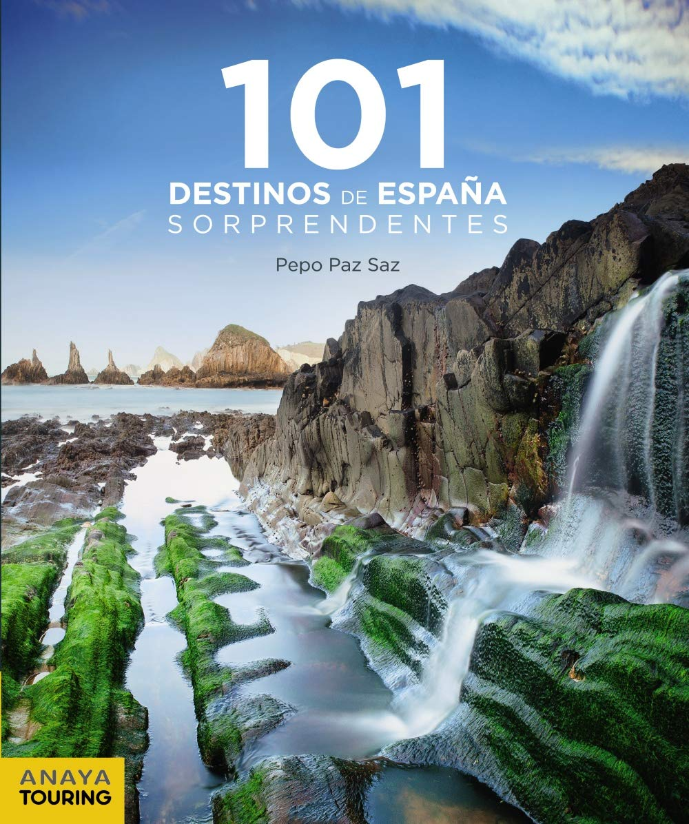 101 Destinos de España Sorprendentes Guías Singulares: Amazon.es: Paz Saz, Pepo: Libros