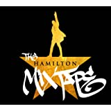 The Hamilton Mixtape (Explicit)