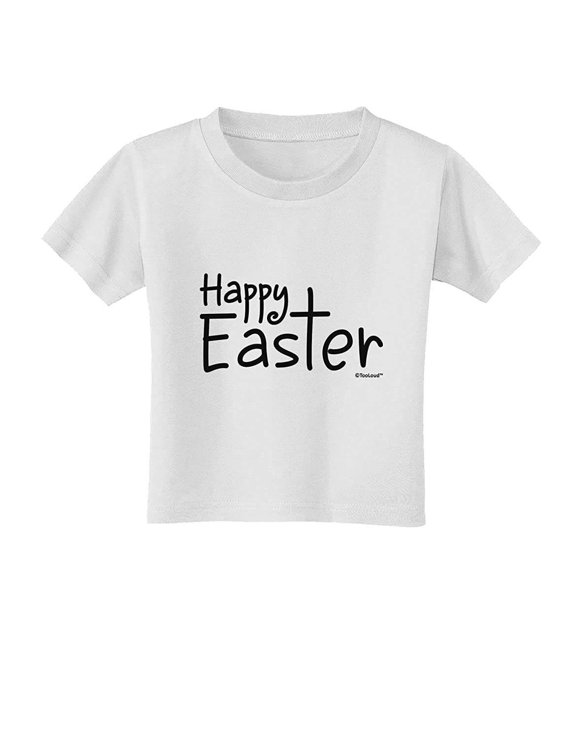TooLoud Happy Easter with Cross Toddler T-Shirt