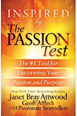 Inspired by the Passion Test: The #1 Tool for Discovering Your Passion and Purpose Paperback